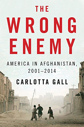 9780544046696: The Wrong Enemy: America in Afghanistan, 2001-2014