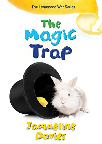 9780544052895: The Magic Trap (The Lemonade War Series)