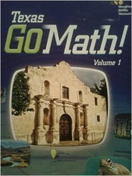 9780544061774: Houghton Mifflin Harcourt Go Math! Texas: Student Edition, Volume 1 Grade 4 2015