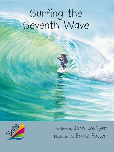 9780544062917: Rigby Reading Sails: Leveled Reader Silver Grades 4-5 Book 2: Surfing the Seventh Wave