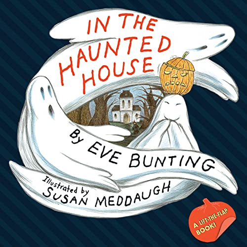 9780544066700: In the Haunted House Touch & Feel Lift-the-Flap Book