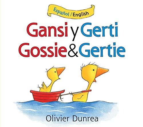 9780544077737: Gansi Y Gerti/Gossie and Gertie Bilingual Board Book (Gossie & Friends)