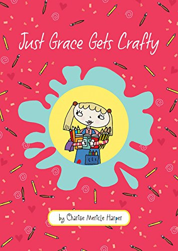 9780544080232: Just Grace Gets Crafty