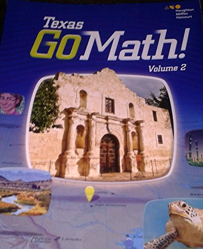9780544086838: Houghton Mifflin Harcourt Go Math! Texas: Student Edition, Volume 2 Grade 4 2015