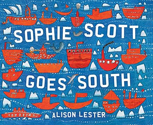 9780544088955: Sophie Scott Goes South