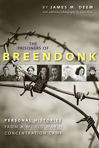 9780544096646: The Prisoners of Breendonk: Personal Histories from a World War II Concentration Camp