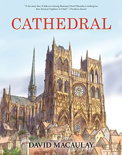 9780544100008: Cathedral: The Story of Its Construction, Revised and in Full Color