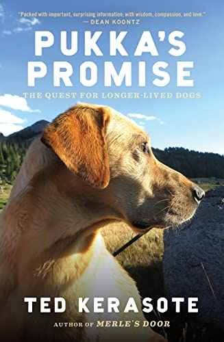 9780544102538: Pukka's Promise: The Quest for Longer-Lived Dogs