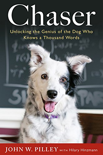 9780544102576: Chaser: Unlocking the Genius of the Dog Who Knows a Thousand Words