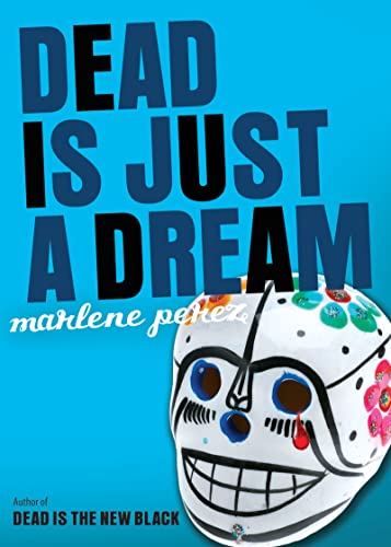 9780544102620: Dead Is Just a Dream
