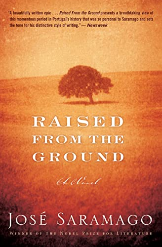 Raised from the Ground: Saramago, José