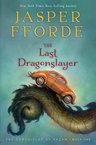 9780544104716: The Last Dragonslayer: The Chronicles of Kazam, Book 1