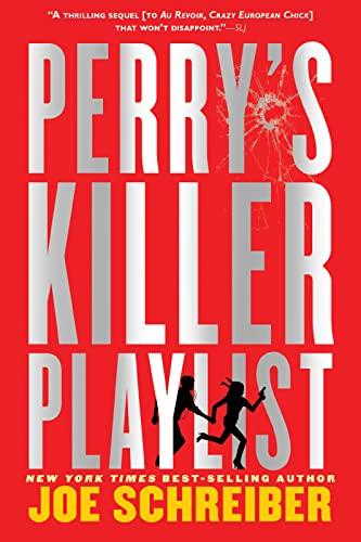 Perry's Killer Playlist: Schreiber, Joe