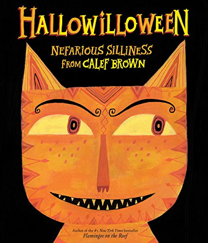 9780544105119: Hallowilloween: Nefarious Silliness from Calef Brown
