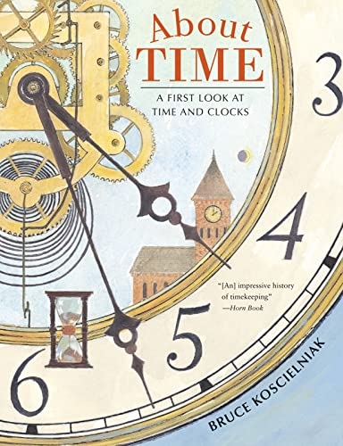 9780544105126: About Time: A First Look at Time and Clocks