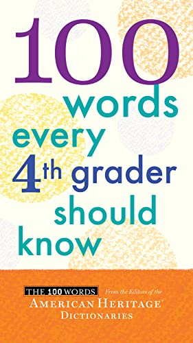 9780544106116: 100 Words Every Fourth Grader Should Know