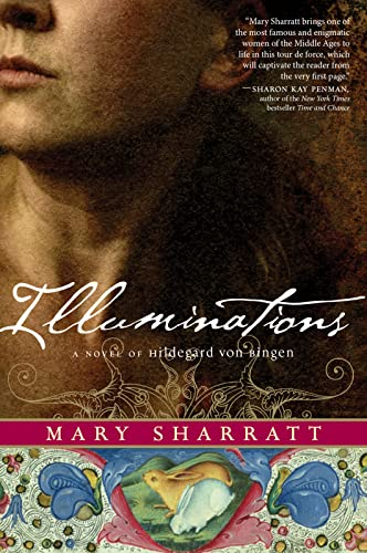 9780544106536: Illuminations: A Novel of Hildegard Von Bingen