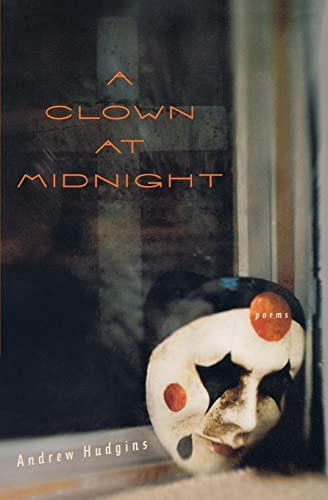 9780544108806: A Clown at Midnight: Poems
