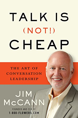 9780544114326: Talk Is (Not!) Cheap: The Art of Conversation Leadership