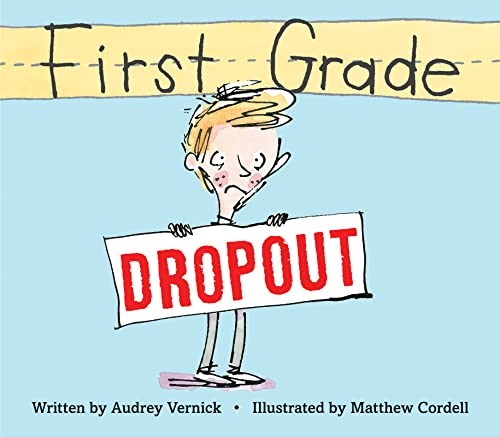 9780544129856: First Grade Dropout