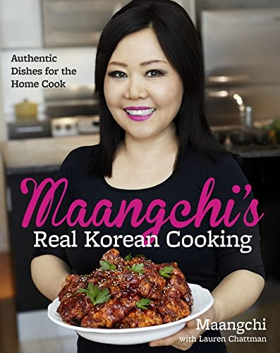 9780544129894: Maangchi's Real Korean Cooking: Authentic Dishes for the Home Cook
