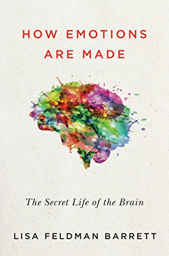9780544133310: How Emotions Are Made: The Secret Life of the Brain