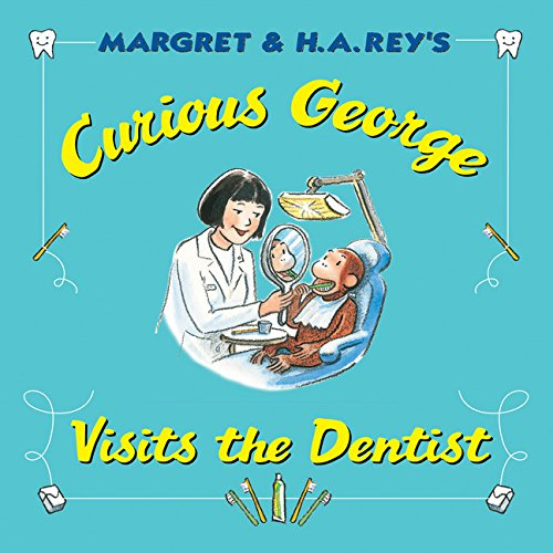 Curious George: Curious George Visits the Dentist