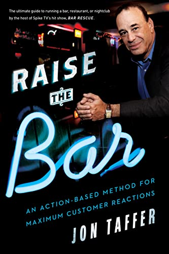 9780544148307: Raise the Bar: An Action-Based Method for Maximum Customer Reactions
