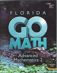 9780544148918: Go Math! Florida: Teacher Edition Advanced Mathematics 2 2015