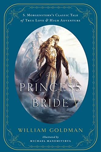9780544173767: The Princess Bride: An Illustrated Edition of S. Morgenstern's Classic Tale of True Love and High Adventure