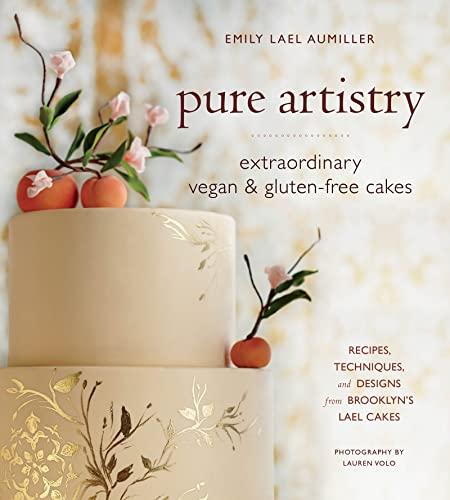 9780544190696: Pure Artistry: Extraordinary Vegan and Gluten-free Cakes