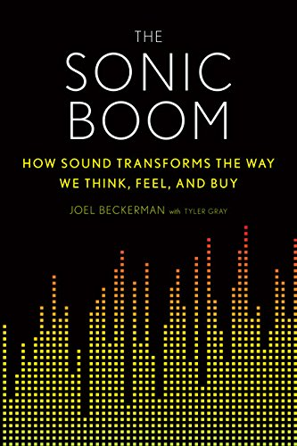 9780544191747: The Sonic Boom: How Sound Transforms the Way We Think, Feel, and Buy