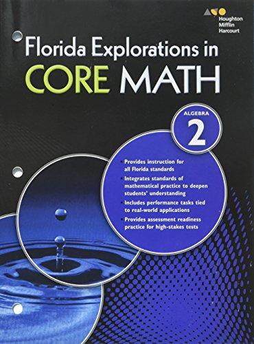 9780544200869: HMH Algebra 2: Exploration in Core Math Florida: Student Workbook