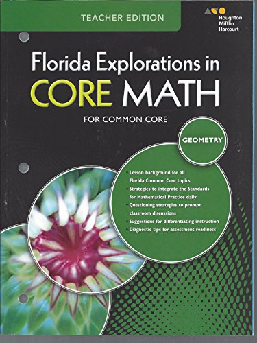 HMH Geometry: Exploration in Core Math Florida: Teacher Workbook: MCDOUGAL, HOLT