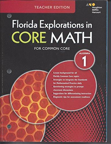 HMH Algebra 1: Exploration in Core Math Florida: Common Core Teacher Edition 2015: HARCOURT, ...