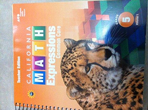 9780544210738: Houghton Mifflin Harcourt Math Expressions California: Teacher Edition, Volume 1 Grade 5 2015
