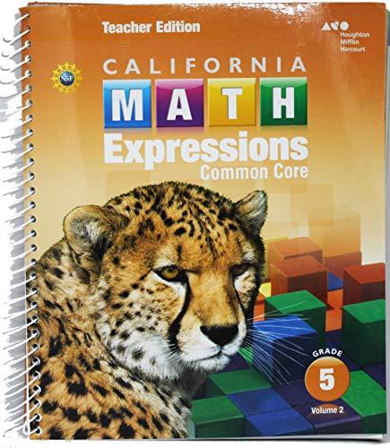 9780544210745: Houghton Mifflin Harcourt Math Expressions California: Teacher Edition, Volume 2 Grade 5 2015