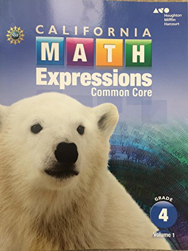 9780544210837: Houghton Mifflin Harcourt Math Expressions California: Student Activity Book (softcover), Volume 1 Grade 4 2015