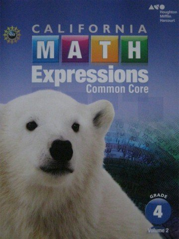 9780544210851: Houghton Mifflin Harcourt Math Expressions California: Student Activity Book (softcover), Volume 2 Grade 4 2015 by HOUGHTON MIFFLIN HARCOURT (1600-07-30)