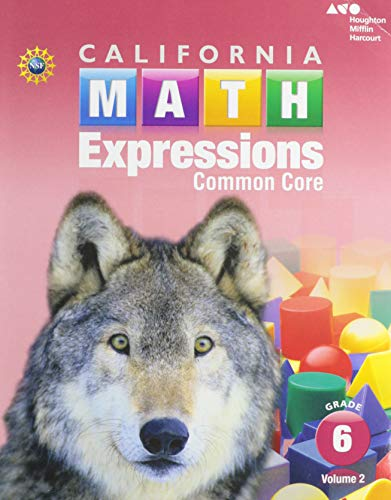 9780544210899: Houghton Mifflin Harcourt Math Expressions California: Student Activity Book (softcover), Volume 2 Grade 6 2015