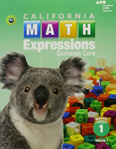 9780544211100: Houghton Mifflin Harcourt Math Expressions California: Student Activity Book (softcover), Volume 1 Grade 1 2015