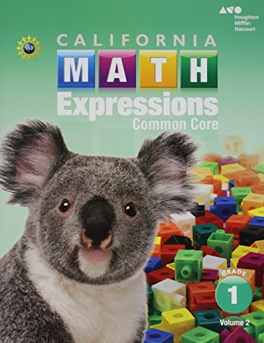 9780544212022: Houghton Mifflin Harcourt Math Expressions California: Student Activity Book (softcover), Volume 2 Grade 1 2015