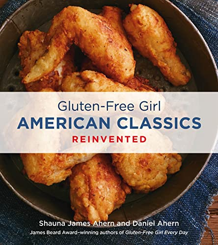 9780544219885: Gluten-Free Girl American Classics Reinvented