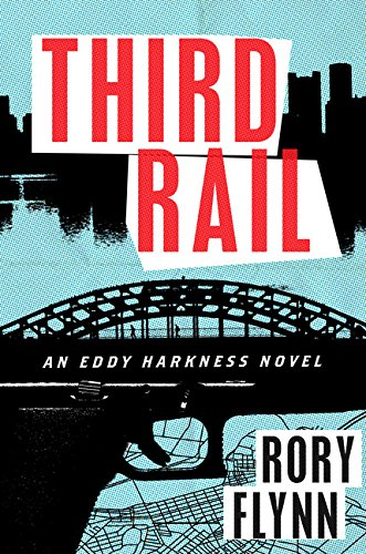 9780544226272: Third Rail: An Eddy Harkness Novel