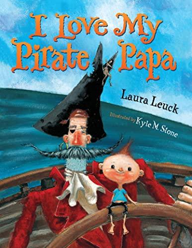 9780544227279: I Love My Pirate Papa