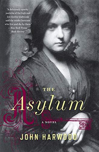 9780544227729: The Asylum