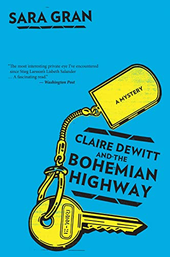 9780544227781: Claire DeWitt and the Bohemian Highway