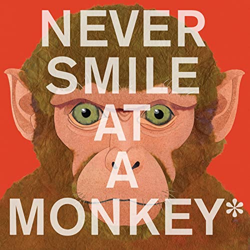 9780544228016: Never Smile at a Monkey: And 17 Other Important Things to Remember