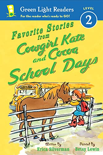 9780544230217: Favorite Stories from Cowgirl Kate and Cocoa: School Days (Green Light Readers Level 2)