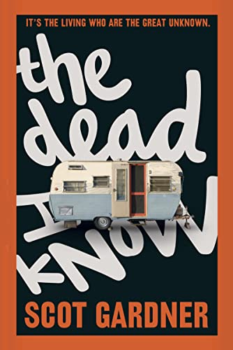 9780544232747: The Dead I Know